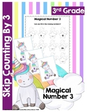 Skip Counting By 3- Unicorn Themed