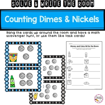 Skip Counting By 5s and 10s with Nickels and Dimes Solve and Write the Room