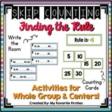 Skip Counting Activities Center - Find the Rule {2s, 5s & 10s}