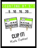 Skip Counting Clip It! Center- Counting by 5's