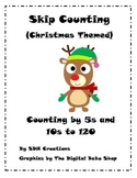 Skip Counting: Counting by 5s and 10s to 120 (Christmas Themed)