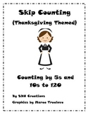 Skip Counting: Counting by 5s and 10s to 120 (Thanksgiving Themed)