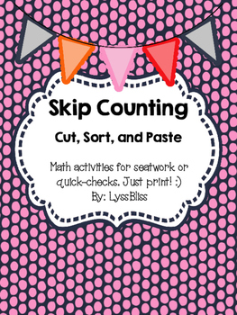 Skip Counting Cut, Sort, and Paste 2, 5, 10, 3