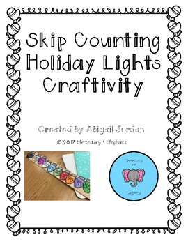 Skip Counting Holiday Lights Craftivity