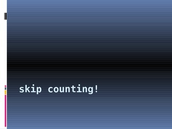 Skip Counting Interactive PowerPoint 2.NBT.2 2.NBT.8