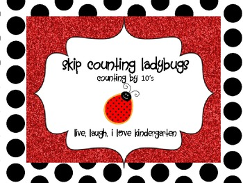 Skip Counting Lady Bugs: Counting by 10's