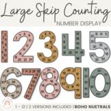 Skip Counting Large Number Display | NEUTRAL BOHO  | Neutr