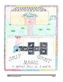 Skip County School's Skip Count Magic Activities