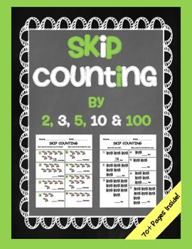 Skip Counting Packet: 2s, 3s, 5s, 10s and 100s... by The Teacher ...