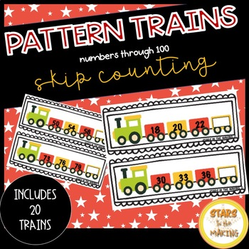 #4onthe4th Skip Counting Pattern Trains (Numbers through 100)