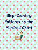 Common Core ~Skip Counting Patterns ~on the Hundred Chart~ up to 120