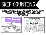 Skip Counting Powerpoint, Guided Note Taking, and Interact