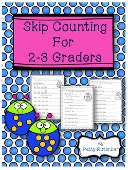 Skip Counting Practice Sheets for 2nd and 3rd Graders