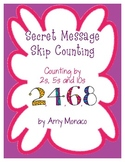 Skip Counting Secret Messages {Counting by 2s, 5s, and 10s}