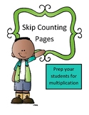 Skip Counting Sheets (Multiplication Prep)