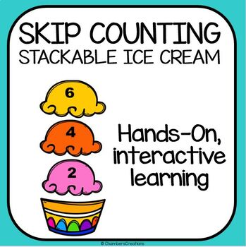 Skip Counting Stackable Ice Cream scoops! 2s, (odds AND evens)  5s, 10s