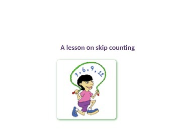 Skip Counting Story and Lesson PPT
