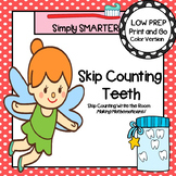 Skip Counting Teeth:  LOW PREP Skip Counting By Fives Write the Room