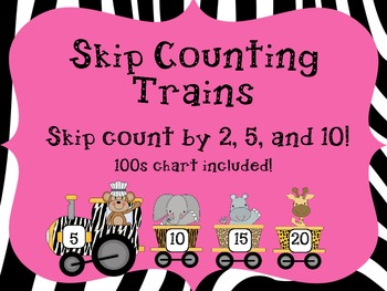 Skip Counting Trains: By 2, 5, and 10