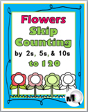 Skip Counting Worksheets, Activities & Posters - Flower Theme