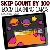 Skip Counting by 100 to 1000   Place Value BOOM Cards