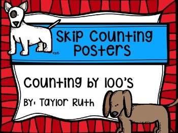 Skip Counting by 100's Classroom Poster Set: Do Themedg
