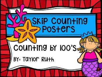 Skip Counting by 100's Classroom Poster Set: Mermaids