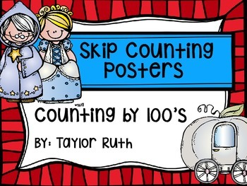 Skip Counting by 100's Classroom Poster Set:Cinderella