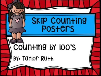 Skip Counting by 100's Classroom Poster Set:Primary Kids