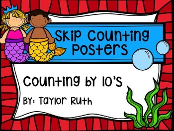 Skip Counting by 10's Classroom Poster Set: Mermaids