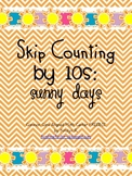Skip Counting by 10s: Sunny Days Math Center (Common Core 1.NBT.1 & 2.NBT.2)