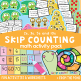 Skip Counting by 2, 3, 5 and 10 - Math Activity Pack