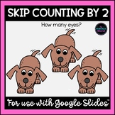 Skip Counting by 2 Distance Learning for Google Classroom™