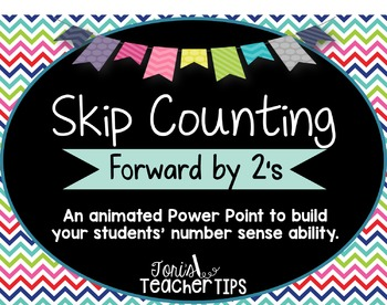 Skip Counting by 2's~ Animated Power Point
