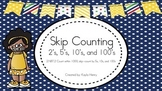 Skip Counting by 2's, 5's, 10's, 100's