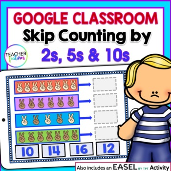 Digital Task Cards for Google Classroom: Math Skip Counting by 2s, 5s & 10s