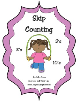 Skip Counting by 2's, 5's and 10's!
