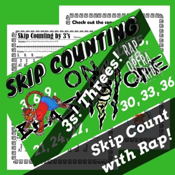 Skip Counting by 3s Rap Song with Skip Counting Worksheet for Multiplication