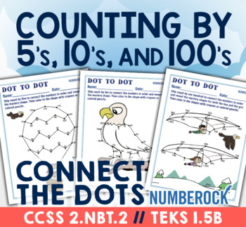 Skip Counting Dot to Dot ★ Skip Counting by 5, 10 & 100 ★ Fun 2.NBT.2 Activity