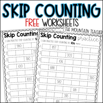 Skip Counting by 5s, 10s and 100s FREEBIE
