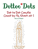 Skip Counting by 5s Start at 1, Dot to Dot Christmas Candle Math Activity