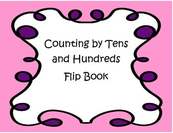 Skip Counting by Tens and Hundreds