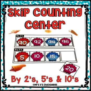 Skip Counting to 100 by 2's, 5's and 10's