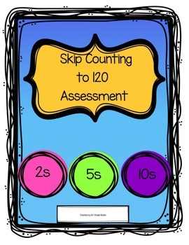 Skip Counting to 120 Assessment
