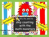 Skip Counting with the Math Monsters 10's, 5's, and 2's
