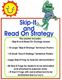 """Context Clues-""""Skip The Word & Read On"""" Reading Strategy Lesson Packet"""