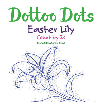 Skip count by 2s, Dot to Dot Easter Lily Math Activity