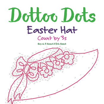Skip count by 3s, Dot to Dot Easter Hat Math Activity