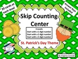 Skip counting--3 Levels--Centers and Worksheets--St. Pat's Day Theme