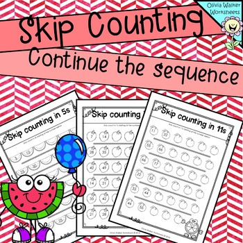 Skip counting  : Continue the sequence, skip counting on